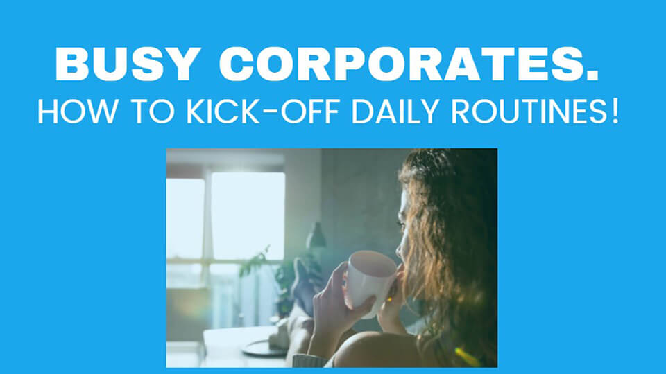 Image How to Kick-off Daily Routines